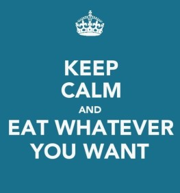 keep-calm-and-eat-whatever-you-want